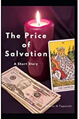 The Price of Salvation: a short story (The Friends and Foes of Grandmother Zenobia) Paperback