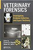 Veterinary Forensics: Investigation, Evidence