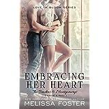 Embracing Her Heart (The Bradens & Montgomerys: Pleasant Hill - Oak Falls)
