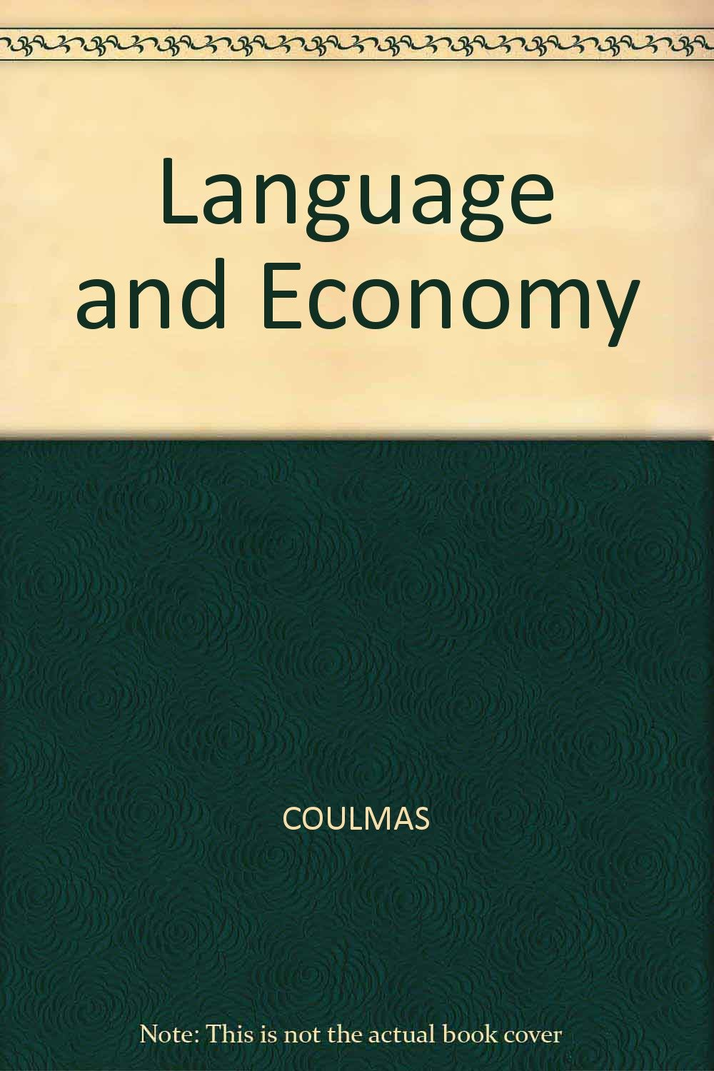 Language and Economy by Blackwell Pub