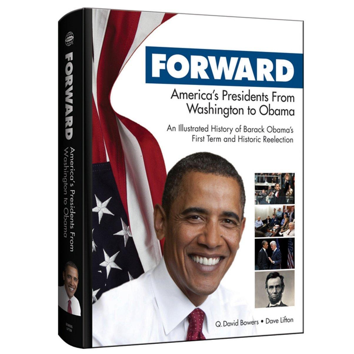 Forward: America's Presidents from Washington to Obama