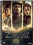 Z, La Ciudad Perdida [DVD]