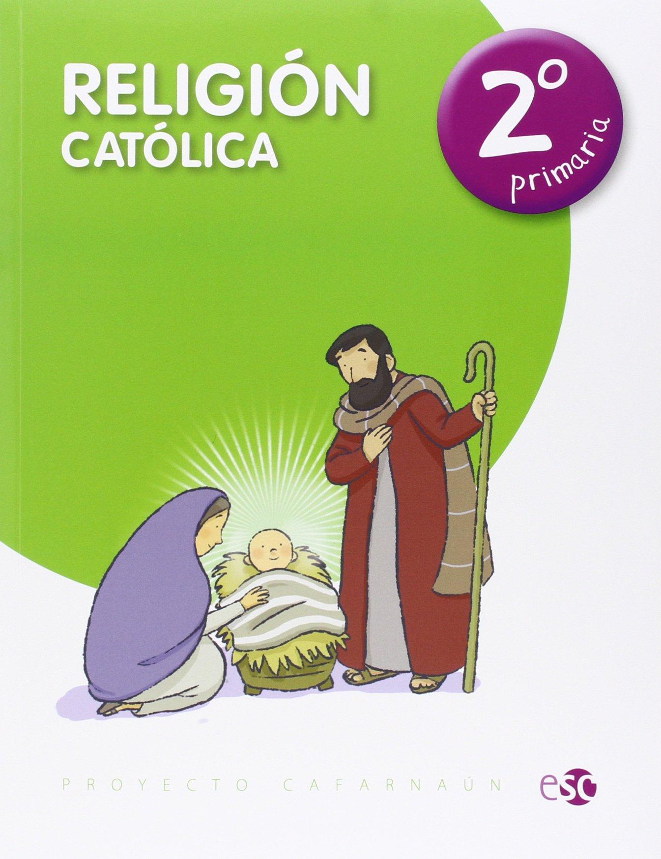 Read Online (15).RELIGION CATOLICA 2º PRIMARIA.(PROYECTO CAFARNAUM) ebook