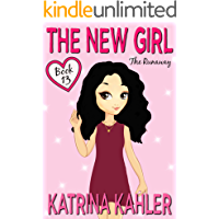The New Girl - Book 13: The Runaway