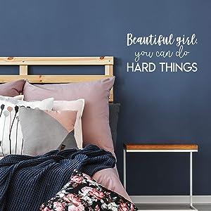 Vinyl Wall Art Decal - Beautiful Girl You Can Do Hard Things - 12