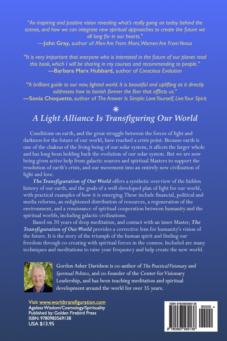 The Transfiguration Of Our World How A Light Alliance Is Switches Save Lives Says Electrical Transforming Darkness And Creating New Earth Gordon Asher Davidson 9780983569138