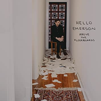 Hello Emerson - Above The Floorboards - Amazon com Music