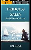 Princess Sally: The Billionaire's Secret