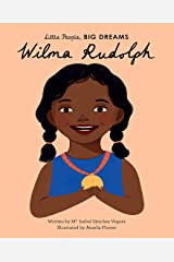 Wilma Rudolph (Little People, BIG DREAMS Book 27) Kindle Edition
