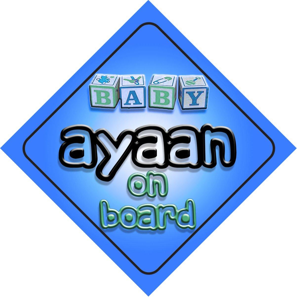 Bébé Garçon Ayaan on Board fantaisie Panneau de voiture Cadeau/cadeau pour nouveau/enfant nouveau-né