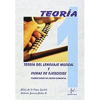 Teor¡a del lenguaje musical y fichas de ejercicios, 1 grado elemental