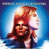 Juvet - L'Essentiel - Collection Best Of (2 CD)
