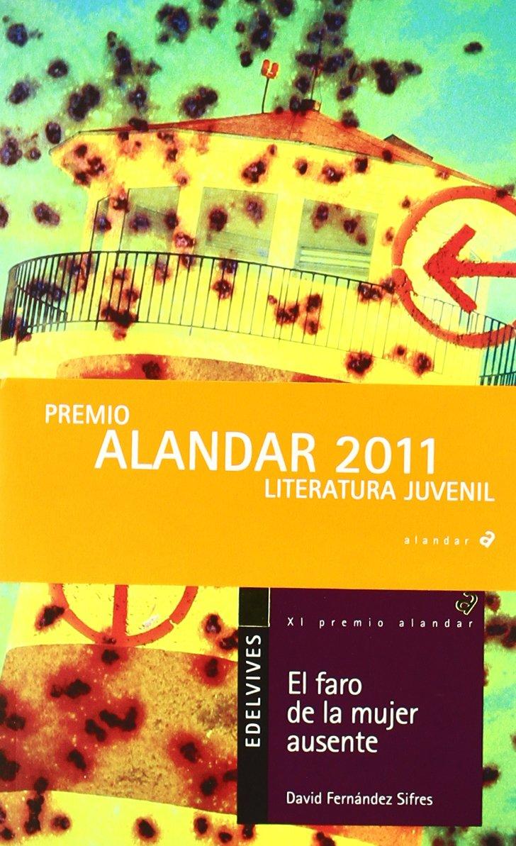 El faro de la mujer ausente: 127 (Alandar): Amazon.es: Fernández Sifres, David: Libros