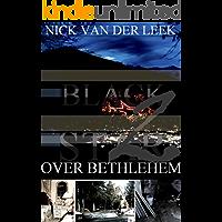 BLACK STAR OVER BETHLEHEM II (JBR Book 2)