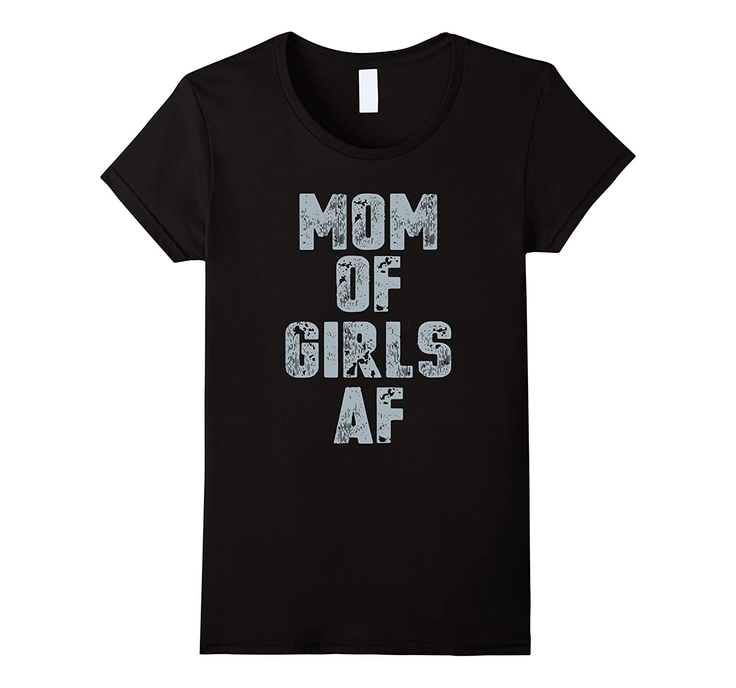 Womens Mom of Girls T shirt Mom of girls of af shirt-FL
