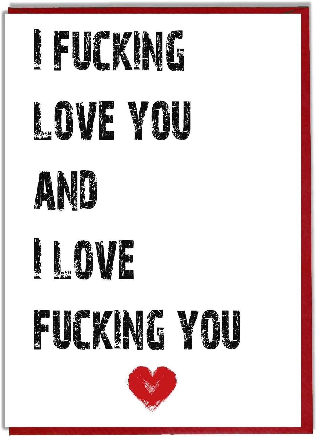 I Love You - Rude/Blunt Card - Valentines - Anniversary - Birthday ...