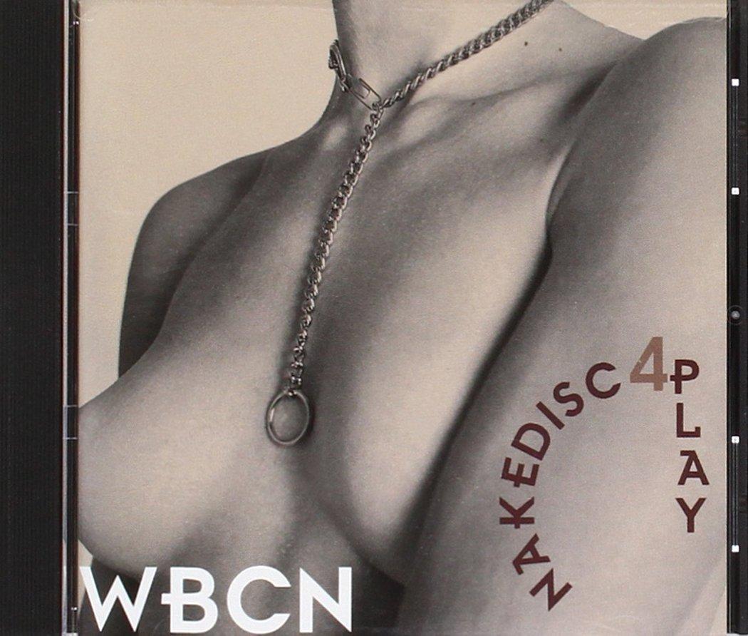 WBCN Naked Disc 4-Play
