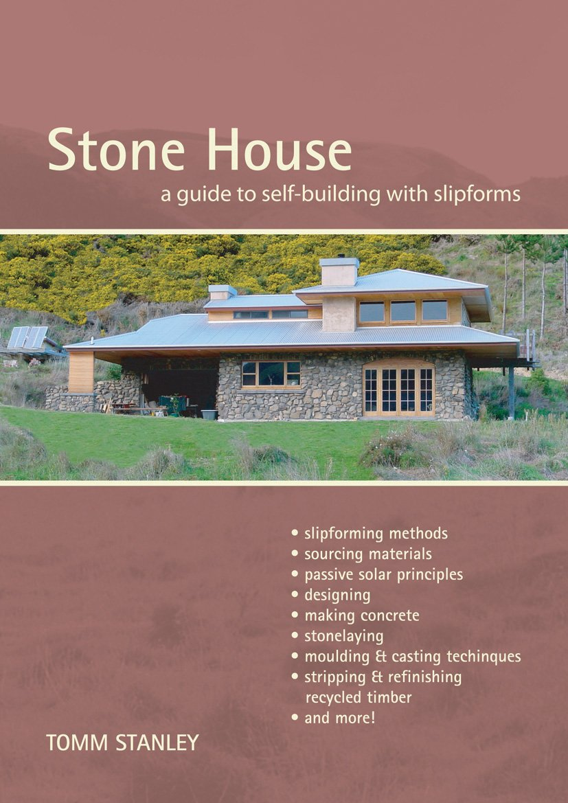 Stone House: A Guide To Self-Building with Slipforms, Revised Edition