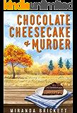 Chocolate Cheesecake & Murder