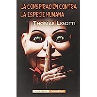 La conspiración contra la especie humana: 27 (Intempestivas)