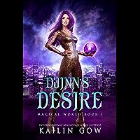 Djinn's Desire:  A RH YA/NA Fantasy Romance (Magical World Book 1) (English Edition)