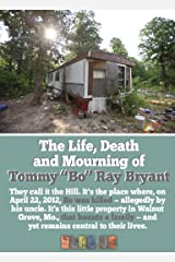 "The Life, Death and Mourning of Tommy ""Bo"" Ray Bryant. Kindle Edition"