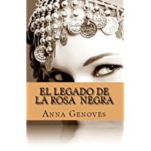 El Legado de la Rosa Negra (Spanish Edition) Jan 25, 2015