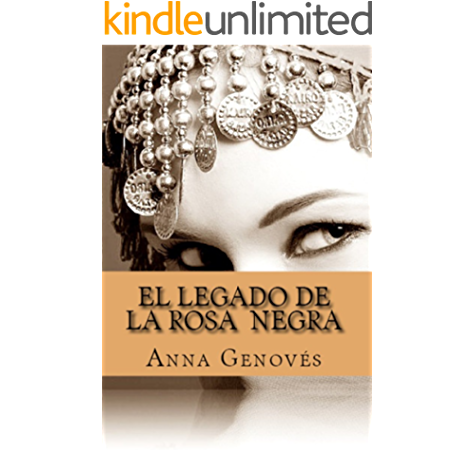 El Legado de la Rosa Negra eBook: Genovés, Anna: Amazon.es: Tienda Kindle