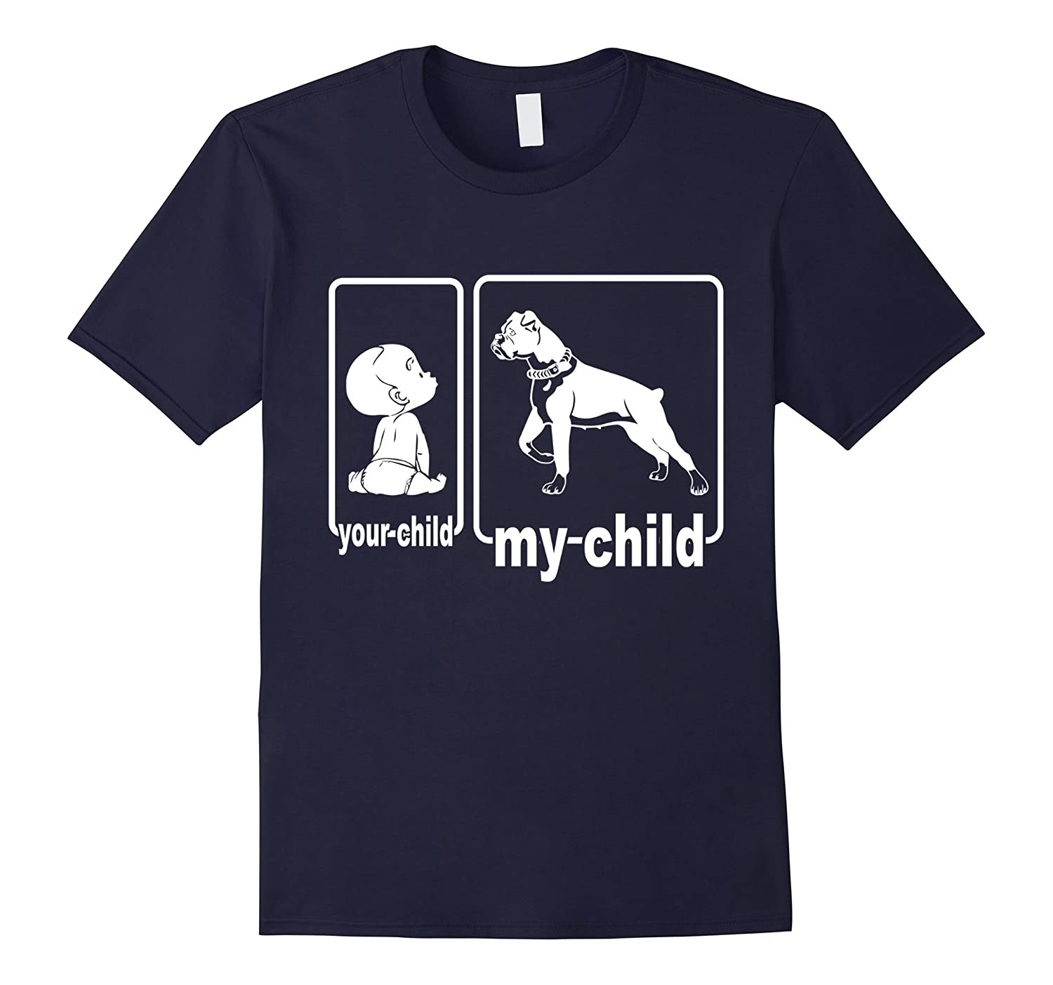 My Child Is A Boxer Dog Lover, Your Child Is Not