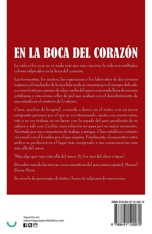 En la boca del corazón (Spanish Edition): Manuel Sierra Mora: 9788491120070: Amazon.com: Books