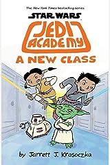 Jedi Academy 4: A New Class Hardcover
