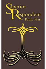 Superior Respondent Kindle Edition