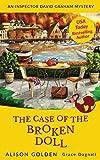 The Case of the Broken Doll: An Inspector David Graham Cozy Mystery (Inspector David Graham Mysteries)