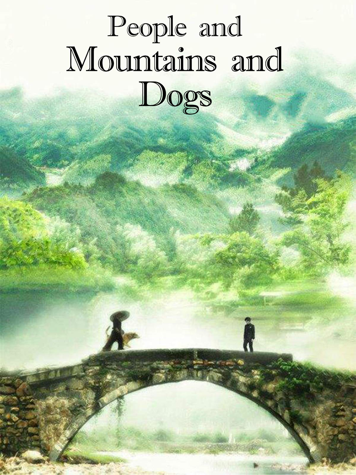 People And Mountains And Dogs on Amazon Prime Video UK