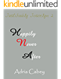 Justifiably Joscelyn 2: Happily Never After
