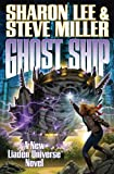 Ghost Ship (Liaden Universe Novels)