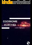 Codinome Electra (Universo Desconstruído Livro 1)