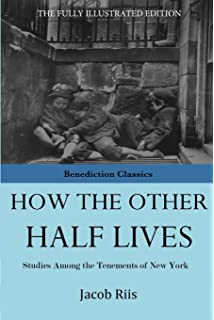 how the other half lives special illustrated edition jacob riis  how the other half lives