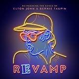 Revamp: Reimagining The Songs Of Elton John & Bernie Taupin