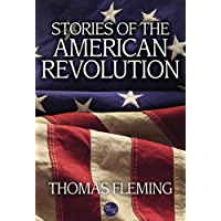 Stories of the American Revolution (The Thomas Fleming Library)