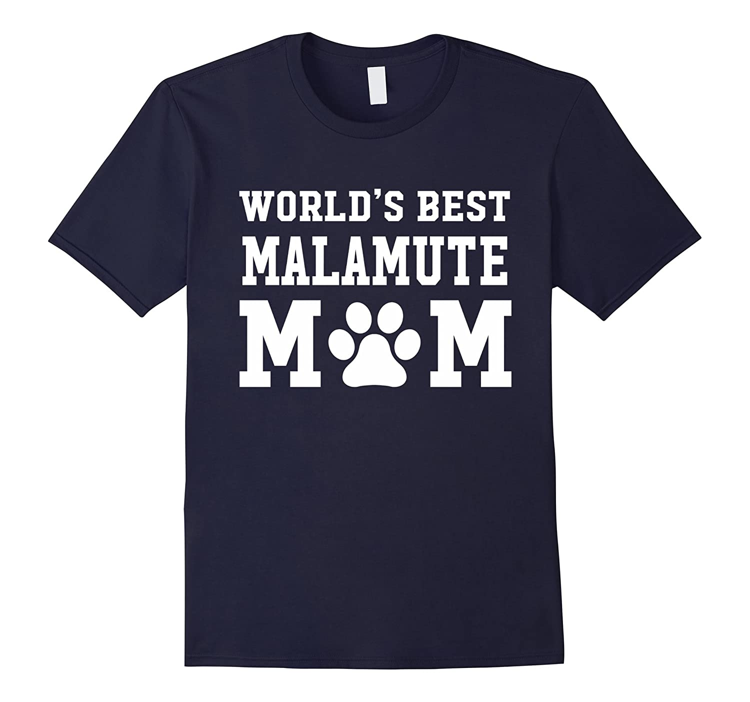 World's Best Malamute Mom Dog Lover Pawprint T-Shirt-Art