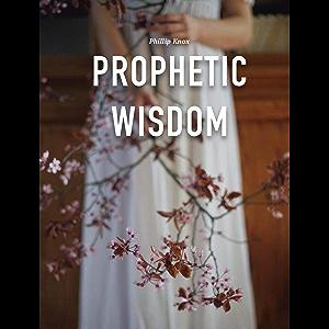 Prophetic Wisdom