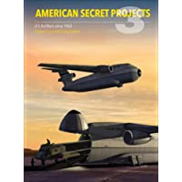 American Secret Projects: U.s. Airlifters Since 1962