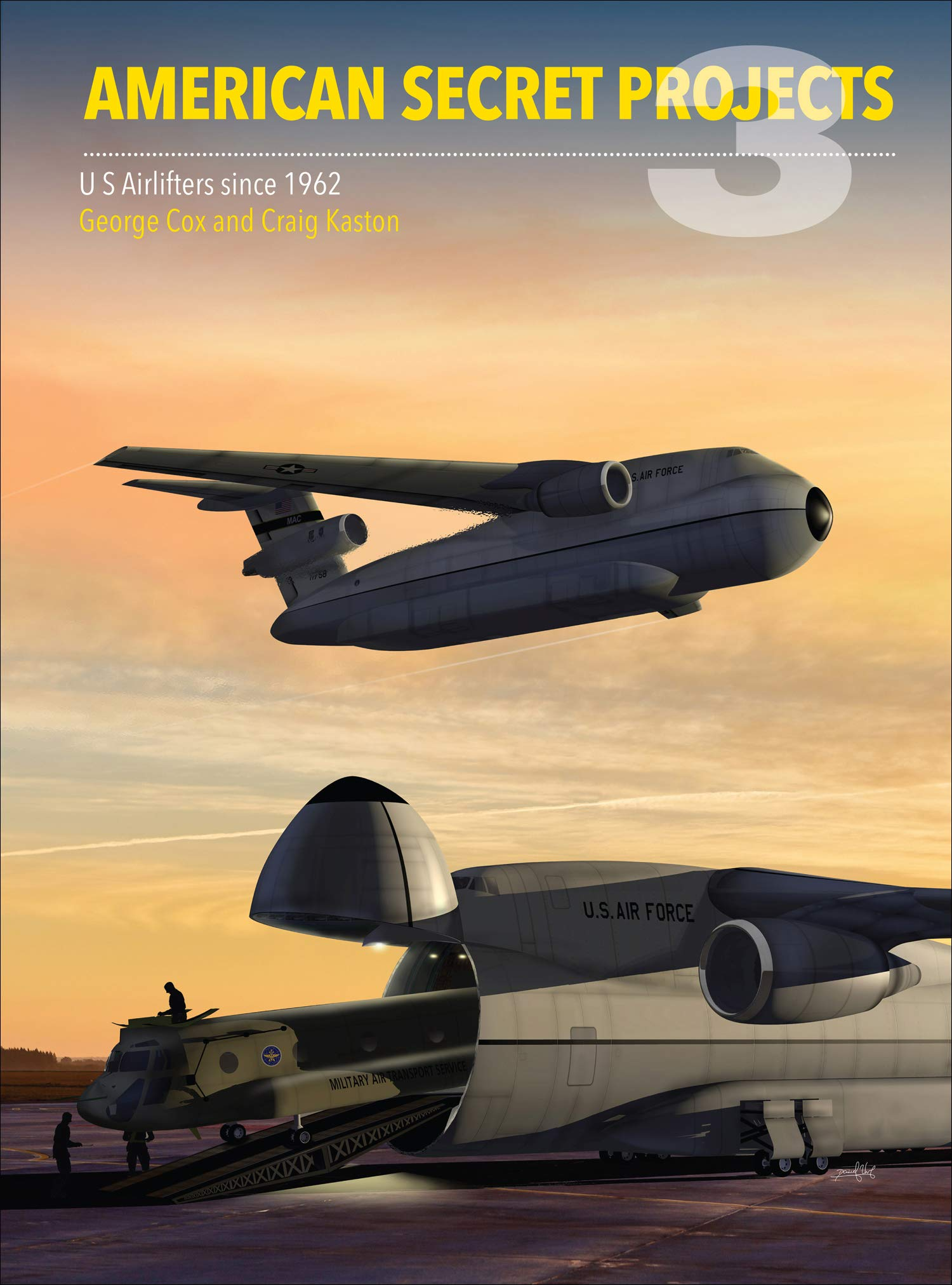 Airlifters Since 1962 U.S American Secret Projects 3