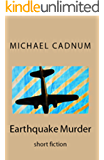 Earthquake Murder