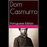 Dom Casmurro: Portuguese Edition