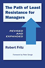 The Path of Least Resistance for Managers Kindle Edition