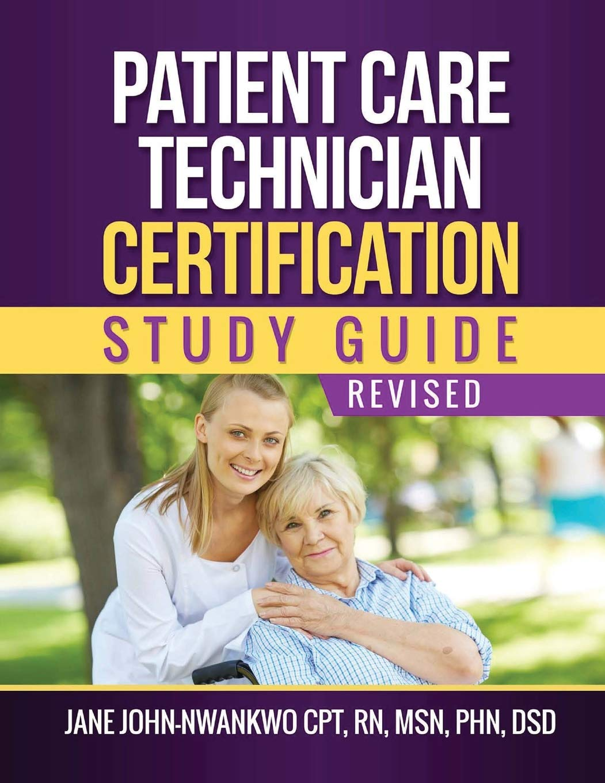 Patient Care Technician Certification Study Guide Ms Jane John