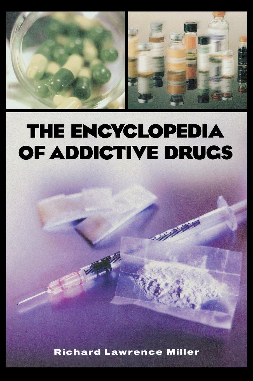 The Encyclopedia of Addictive Drugs pdf epub