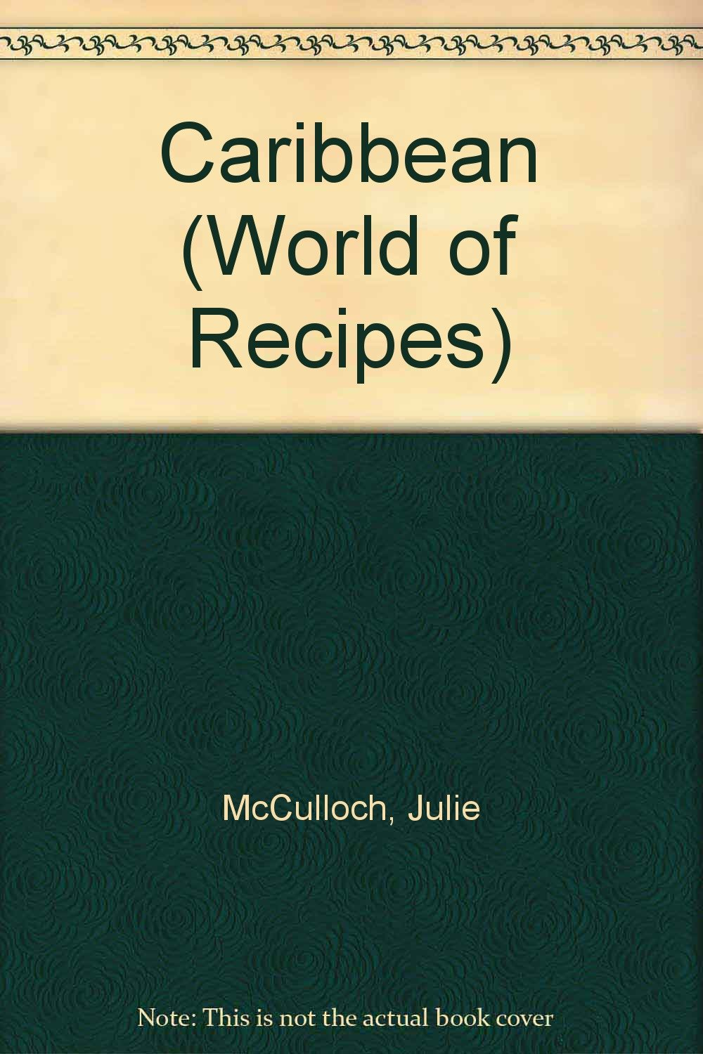 Download The Caribbean (A World of Recipes) pdf